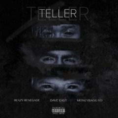 Reazy Renegade - Teller Ft. Dave East & Moneybagg Yo